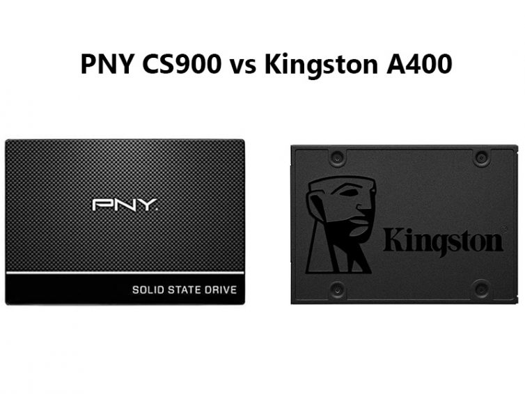 PNY CS900 vs Kingston A400