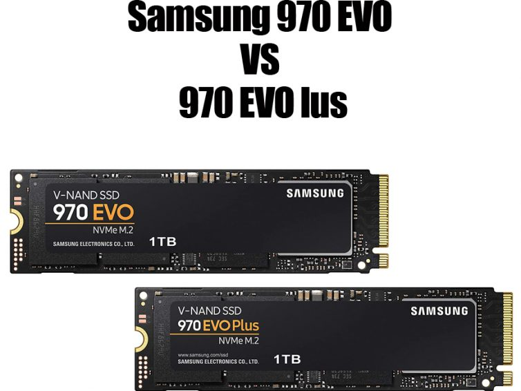 Samsung 970 EVO vs 970 EVO Plus